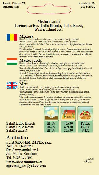 Mixtură:Salată creaţă verde,salată creaţă roşie,salată romană